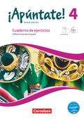 ¡Apúntate! - Nueva edición: Cuaderno de ejercicios mit interaktiven Übungen, Differenzierende Ausgabe; 4