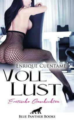 VollLust   22 Erotische Geschichten