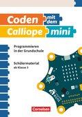 Coden mit dem Calliope mini - Schülermaterial - Bd.1