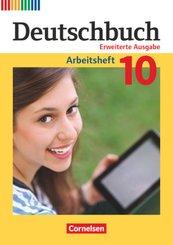Deutschbuch, Erweiterte Ausgabe: 10. Schuljahr, Arbeitsheft