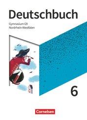 Deutschbuch Gymnasium - Nordrhein-Westfalen - Neue Ausgabe - 6. Schuljahr