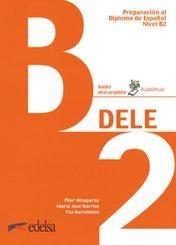 DELE - Preparación al Diploma de Español - Aktuelle Ausgabe - B2