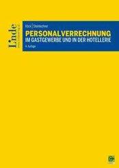 Personalverrechnung im Gastgewerbe und in der Hotellerie (f. Österreich)