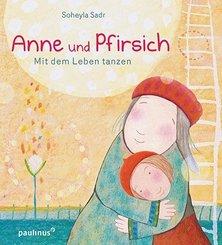 Anne und Pfirsich, Mit dem Leben tanzen