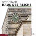 Fotografie Haus des Reichs