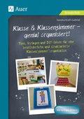 Klasse & Klassenzimmer - genial organisiert