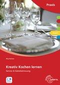 Kreativ kochen lernen: Modul C, Servicekunde & Gästebetreuung