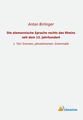 Die alemannische Sprache rechts des Rheins seit dem 13. Jahrhundert