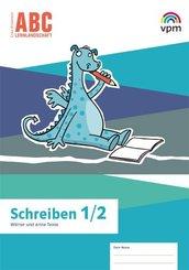 ABC-Lernlandschaft. Ausgabe ab 2019: Schreiben Klasse 1/2