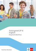 Trainingsheft ZP 10 Englisch, Hauptschulabschluss Nordrhein-Westfalen