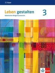 Leben gestalten, Ausgabe für Baden-Württemberg und Niedersachsen (2016): 9./10. Schuljahr, Schülerbuch; 3