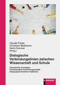 Dialogische Verbindungslinien zwischen Wissenschaft und Schule