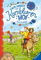 Wir Kinder vom Kornblumenhof, Band 3: Kühe im Galopp; .