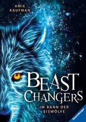 Beast Changers, Band 1: Im Bann der Eiswölfe; .