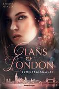 Clans of London, Band 2: Schicksalsmagie