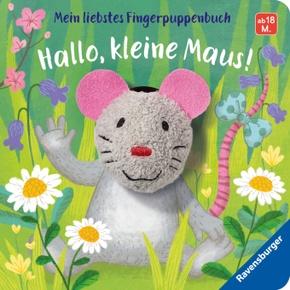 Mein liebstes Fingerpuppenbuch - Hallo, kleine Maus!