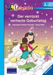 Der verrückt verhexte Geburtstag - Leserabe 2. Klasse - Erstlesebuch für Kinder ab 7 Jahren