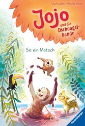 Jojo und die Dschungelbande: So ein Matsch