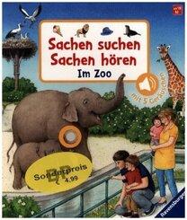 Sachen suchen, Sachen hören: Im Zoo - Soundbuch mit 5 Geräuschen