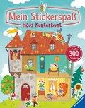 Mein Stickerspaß: Haus Kunterbunt