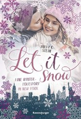Let It Snow - Eine Winter-Lovestory in New York