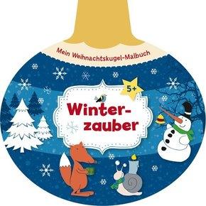 Mein Weihnachtskugel-Malbuch: Winterzauber