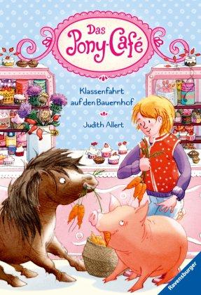 Das Pony-Café - Klassenfahrt auf den Bauernhof