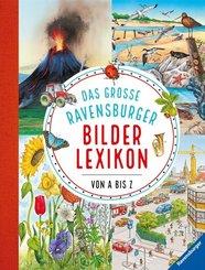 Das große Ravensburger Bilderlexikon von A bis Z