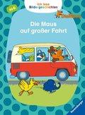 Ich lese Bildergeschichten Die Maus: Die Maus auf großer Fahrt; .