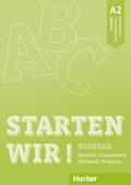 Starten wir! A2 - Glossar Deutsch-Französisch / Allemand-Français