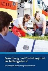 Bewerbung und Einstellungstest im Rettungsdienst