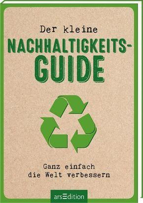 Der kleine Nachhaltigkeits-Guide
