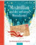 Maximilian Maus und der verlorene Wunschzettel