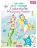 Mein erster Sticker-Anziehspaß Zauberhafte Meerjungfrauen