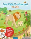 Mein Endlos-Stickerspaß - Im Zoo