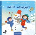 Mein kleines Jahreszeitenbuch - Hallo Winter!; 3/2013