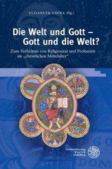 Die Welt und Gott - Gott und die Welt?