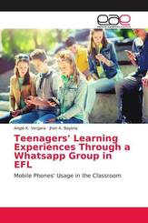 Teenagers' Learning Experiences Through a Whatsapp Group in EFL