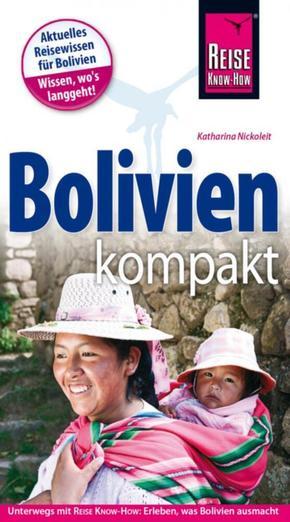 Reise Know-How Reiseführer Bolivien kompakt; Book XVI