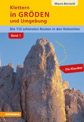 Klettern in Gröden und Umgebung - Dolomiten Band 1