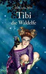 Tibi die Waldelfe