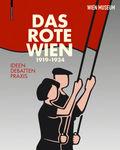 Das Rote Wien - 1919 bis 1934