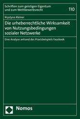 Die urheberrechtliche Wirksamkeit von Nutzungsbedingungen sozialer Netzwerke