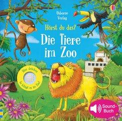 Hörst du das? Die Tiere im Zoo, m. Soundeffekten