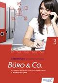 Büro & Co. nach Lernfeldern: 3. Ausbildungsjahr - Lernfelder 9-13: Arbeitsbuch