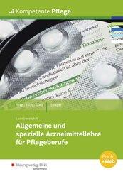 Allgemeine und spezielle Arzneimittellehre für Pflegeberufe
