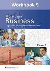 More than Business, Ausgabe Bayern: Klasse 9, Workbook