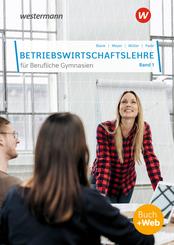 Betriebswirtschaftslehre für Berufliche Gymnasien - Bd.1