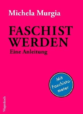 Faschist werden