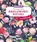 200 ausgewählte Kreuzworträtsel, Großdruck - Bd.21